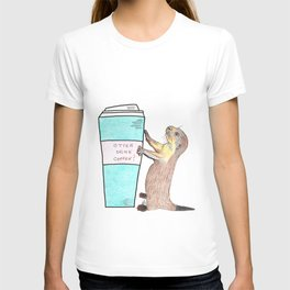 Otter drink coffee T-shirt