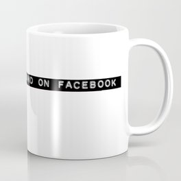 I Met My Husband on Facebook Coffee Mug