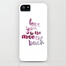 "SCARLET ROSE ""LOVE YOU TO THE MOON AND BACK"" QUOTE iPhone Case"