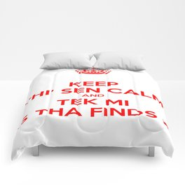 Keep Thi Sen Calm And Tek Me As Tha Finds Me Comforters