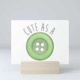 Cute As A Button Mini Art Print