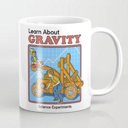 LEARN ABOUT GRAVITY Coffee Mug