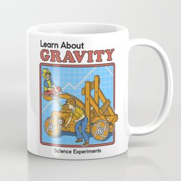 LEARN ABOUT GRAVITY Coffee Mug