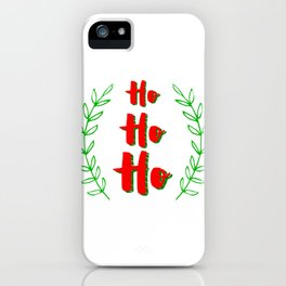 Ho ho ho! Merry Christmas iPhone Case
