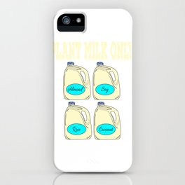 Have been a milk addict ever since?Hoping milk is the only thing that ever existed?Perfect tee here! iPhone Case