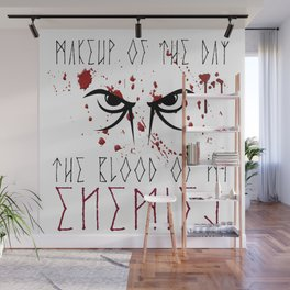 Makeup of the day: The blood of my enemies | Viking design Wall Mural