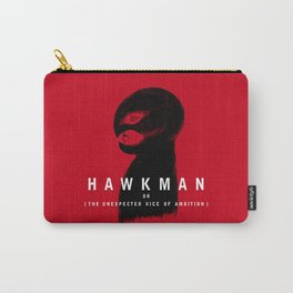 Hawkman or The Unexpected Vice of Ambition Carry-All Pouch
