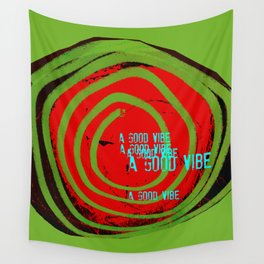 « a good vibe » Wall Tapestry