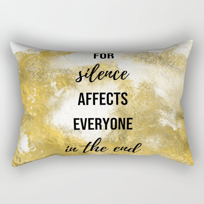 For silence affects everyone in the end - Movie quote collection Rectangular Pillow