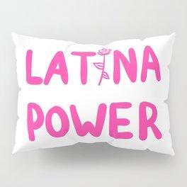 Latina Power Pillow Sham