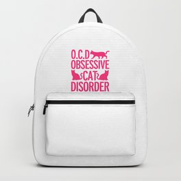 Obsessive Cat Disorder Backpack