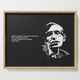 STEPHEN HAWKING - EMPATHY quote Serving Tray