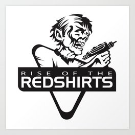 rise of the redshirts Art Print