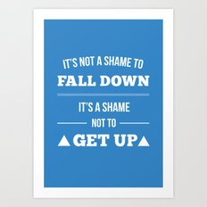 Get up Art Print