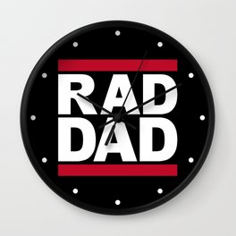RAD DAD Wall Clock