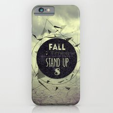 Fall 7 Stand 8 Slim Case iPhone 6s