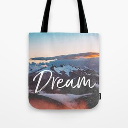 Dreams - Mountains Landscape and Typography Tote Bag