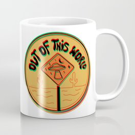 Out of this world in 3d Coffee Mug