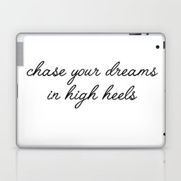 chase your dreams Laptop & iPad Skin