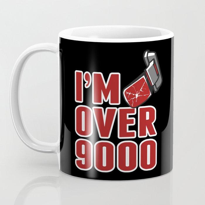 I'm Over 9000 Coffee Mug