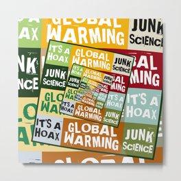 Global Warming Fraud Metal Print