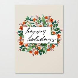 Happy Holidays! Canvas Print