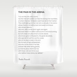 The Man In The Arena Theodore Roosevelt Quote Shower Curtain