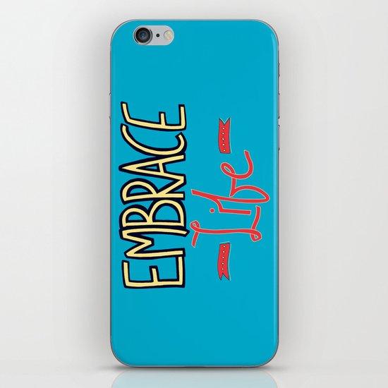 Embrace Life iPhone & iPod Skin