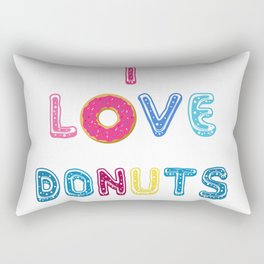 I love donuts text poster Rectangular Pillow