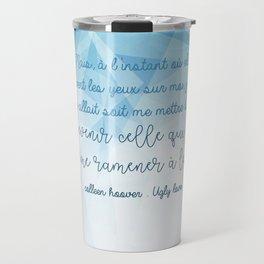 UGLY LOVE . COLLEEN HOOVER Travel Mug
