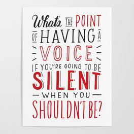 What's the Point of Having a Voice? - The Hate U Give Poster