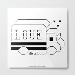 love distributor Metal Print