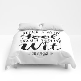 Better a Witty Fool Comforters