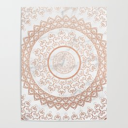 Mandala - rose gold and white marble Poster