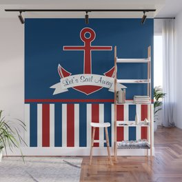 Red White and Blue Let's Sail Away Wall Mural
