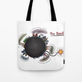 Earth is in danger! Tote Bag