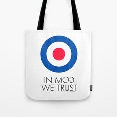 In Mod We Trust Tote Bag