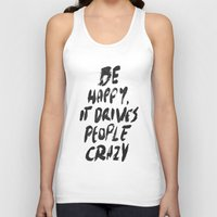 be happy Tank Tops featuring Happy by WRDBNR
