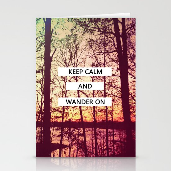 Keep Calm and Wander On Stationery Cards