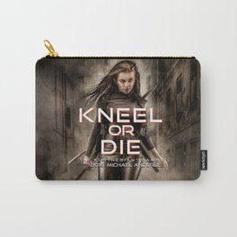 Kneel Or Die Carry-All Pouch