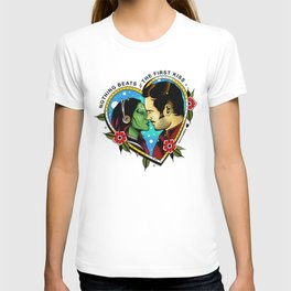 Nothing Beats the Fist Kiss T-shirt