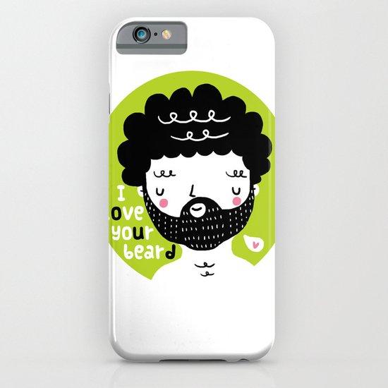 I Love your Beard iPhone & iPod Case