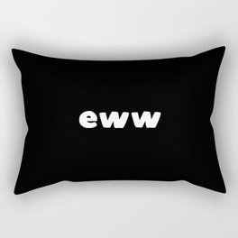 Eww Rectangular Pillow