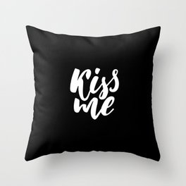 Kiss me Throw Pillow