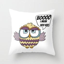 BOOO I Mean HOO HOO Throw Pillow