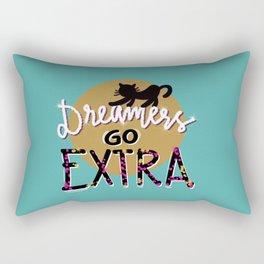 Dreamers go extra Rectangular Pillow
