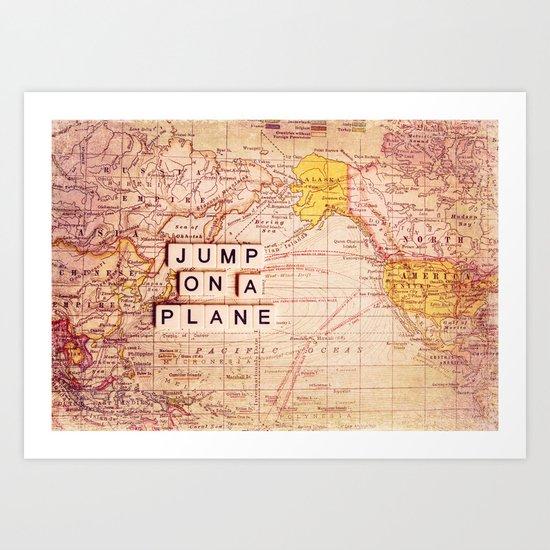 jump on a plane Art Print