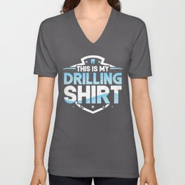 This Is My Teeth Drilling Shirt Dentist Dental Assistant Unisex V-Neck
