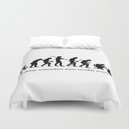 Something , somewhere went terribly wrong Duvet Cover