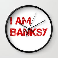 banksy Wall Clocks featuring I am Banksy by PupKat